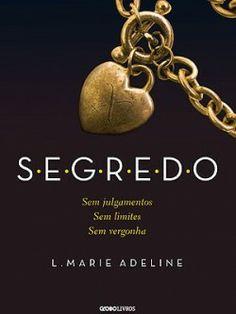 S.E.G.R.E.D.O - Livro 01 - Livros de Romance - Os melhores e Mais Vendidos Livros de Romance : Livros de Romance – Os melhores e Mais Vendid...