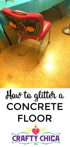 DIY Glittered Floor! Here's how I did it and all the other details!