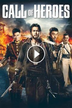 Call of Heroes 2016 ‧ Action ‧ 2hours 6.3/10·IMDb The soldiers from a village seek vengeance after a warlord kills innocent people while they a...