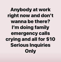 I also think about calling someone to do this for me =D Work Memes, Work Quotes, Work Humor, Work Funnies, Office Humor, Life Quotes, Funny As Hell, Haha Funny, Funny Stuff