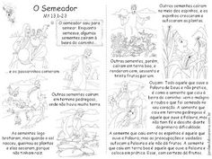 Jardim da Boa Nova: Aprendendo com as Parábolas - Parábola do Semeador...