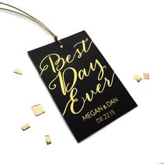 Gold foil wedding favor tags, custom wedding favor tags, best day ever, black and gold wedding tags