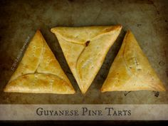 If you ain't ever eat these things here, you does crazy! --The Inner Gourmet: Guyanese Pine Tarts Tart Recipes, Gourmet Recipes, Cooking Recipes, Desert Recipes, Cooking Ideas, Yummy Recipes, Pine Tart Recipe, Guyana Food, Guyanese Recipes