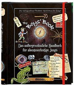 The Boys' Book: Das außergewöhnliche Handbuch für abenteu... https://www.amazon.de/dp/3897777274/ref=cm_sw_r_pi_dp_U_x_t81pBb0ZWDJPH