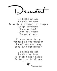 "Brievenbusgeluk op Instagram: ""• Dement • ©️ . #gedichtjesvanbrievenbusgeluk . ——— www.brievenbusgeluk.nl ——— . . . . . #dementie #dement #alzheimer #geriatrie #ouderdom…"" Sign Quotes, Wall Quotes, Lyric Quotes, Words Quotes, Motivational Quotes, Inspirational Quotes, Sayings, Qoutes, H Words"