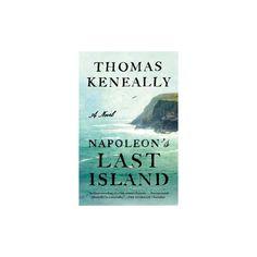 Napoleon's Last Island (Reprint) (Paperback) (Thomas Keneally)