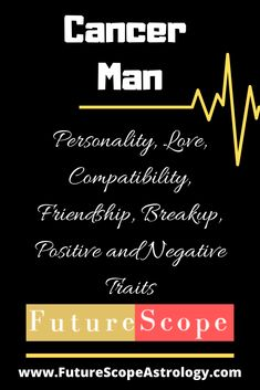 Cancer Man : Personality, Love, Compatibility, Friendship, Breakup, Relationships, Positive and Negative Traits, Boyfriend, Husband, Career Cancer Man, Cancer Man Dating, Cancer Man, Cancer Man, Cancer Man, Cancer Man Relationships, Cancer Man Personality, Cancer Man Facts, #Cancer #relationships  #divorce  #love #astrology #zodiac #tips