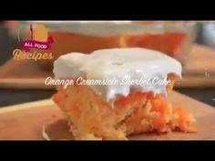 Orange Creamsicle Sherbet Cake | All food Recipes