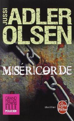 Miséricorde est un roman de Jussi Adler Olsen publié aux éditions Albin Michel. Une critique de Killing79 pour L'Ivre de Lire !