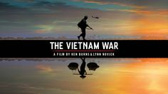 The Vietnam War premieres Sunday September 17, 2017 at 8/7c. Get an advance look at the film coming to PBS in September; featuring interviews with filmmakers, behind-the-scenes footage and exclusive clips from the series.