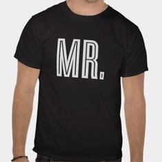 MR. | WEDDING T-SHIRT #wedding