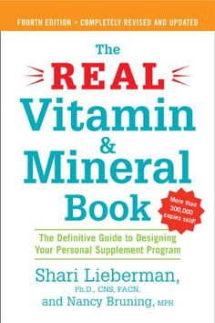 The Real Vitamin and Mineral Book, 4th edition: The Definitive Guide to Designing Your Personal Supplement Program by Shari Lieberman http://www.amazon.com/dp/158333274X/ref=cm_sw_r_pi_dp_4qyFvb1GYY1RH