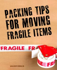 Packing Tips for Moving Fragile Items - Rent.com Blog  #moving #move #packing #apartment
