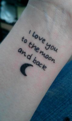 #iloveyou #ily #to #the #moon #crescentmoon #and #back #quotes #sayings #crescent #sky #tattoos #tattoo #tatted #forearm #arm #wrist
