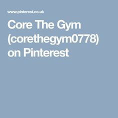 Core The Gym (corethegym0778) on Pinterest Core, Gym, Health, Health Care, Work Out, Salud, Gym Room