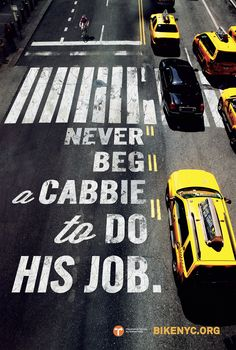 Bike NYC and Transportation Alternatives recently commissioned creative agency, Mother New York, to produce an advertising campaign to. Guide New York, Logos Retro, Voyage New York, Nyc, Creative Advertising, Taxi Advertising, Advertising Ideas, Grafik Design, Ad Design