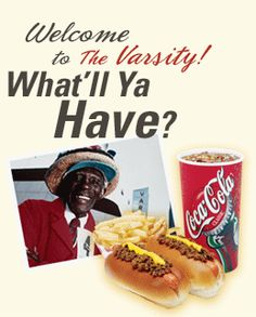 The Varsity, Atlanta G.A. - The World's Largest Drive-in Restaurant. has been serving customers in Atlanta since 1928. People from all over the world come to experience The Varsity because there is nothing like it anywhere....Walk A Dog!