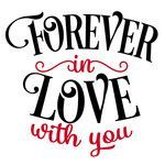 Silhouette Design Store: Forever In Love Husband Quotes, Love Quotes For Him, Quote Of The Day, Love Images, Love Pictures, Silhouette Design, Valentine's Day Quotes, Life Quotes, Happy Valentine Day Quotes