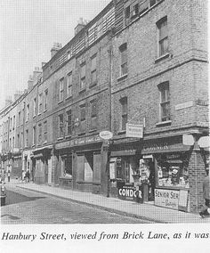 Hanbury Street, viewed from Brick Lane, as it was Victorian London, Vintage London, Old London, Jack Ripper, Stratford London, Kingsland Road, East End London, Bethnal Green, London History
