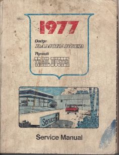 1977 DODGE RAMCHARGER/PLYMOUTH TRAIL DUSTER  SERVICE MANUAL 81-370-7014 (ROUGH) Online Auto Parts Store, Dodge Ramcharger, Plymouth, Manual, Trail, Textbook