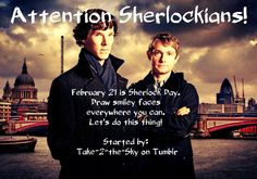 Super late (or early, depending on which way you look at it, but whatever) Sherlock Day! February 21st is 2/21, the number of 221B Baker St. Spread the news and let's make this wildly successful!