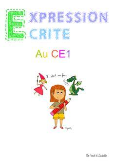 Expression écrite CE1.  Système très progressif et structuré.  #productionécrite
