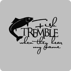 Fish tremble whenFunny Fishing Wall Quotes Words Sayings Removable Vinyl Lettering X GOLD Fishing Signs, Fishing Quotes, Fishing Rods, Fishing Stuff, Descriptive Words, Gone Fishing, Fishing Tackle, Vinyl Lettering, Wall Quotes