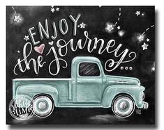 Enjoy The Journey Chalkboard Art Chalk Art Enjoy The Ride Wanderlust Sign Vintage Truck Find Joy In The Journey Inspirational Quote Chalkboard Print, Chalkboard Lettering, Chalkboard Designs, Chalkboard Drawings, Blackboard Art, Chalkboard Ideas, Chalkboard Pictures, Chalk Wall, Chalk Board