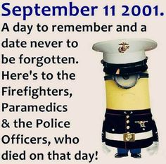 9/11/01 God Bless America NEVER FORGET...