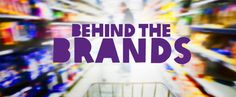Behind The Brands: #Oxfam