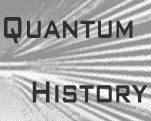 The History of Quanitum Physics from the Max Planck Institute for the History of Science   http://www.mpiwg-berlin.mpg.de/en/index.html