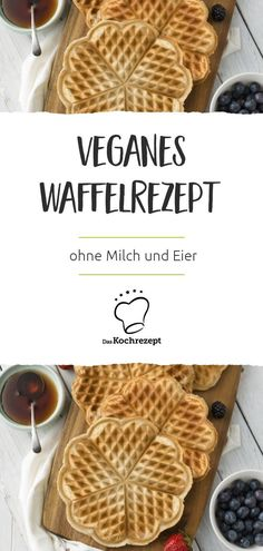 Vegan und superlecker: Das Waffelrezept kommt ganz ohne Milch und Eier aus – p… Vegan and delicious: The waffle recipe gets by without milk and eggs – perfect for those who eat vegan! There are maple syrup and delicious berries. Quick Vegan Breakfast, Healthy Breakfast Recipes, Breakfast Hotel, Clean Recipes, Cooking Recipes, Waffel Vegan, Waffles, Milk And Eggs, Waffle Recipes