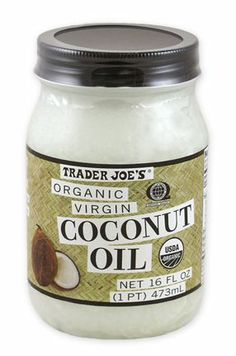 Organic Coconut Oil from Trader Joes - use for face  body moisturizer, hair mask, cuticle treatment... and cooking of course. A tablespoon in a cup of hot green tea adds a heart-healthy boost. So many great uses and benefits! !!