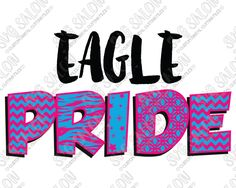 Eagle Pride Patterned Chevron, Star, Zebra, and Quatrefoil Sports Team Fan Custom DIY Iron On Vinyl Cutting File in SVG, EPS, DXF, JPEG, and PNG Format