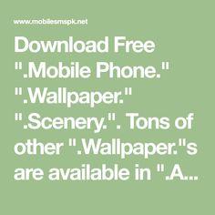 Download Free Mobile Phone Wallpaper Scenery - 5072 - MobileSMSPK.net