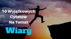 10 Wyjątkowych Cytatów Na Temat Wiary: http://www.michalkidzinski.pl/10-wyjatkowych-cytatow-na-temat-wiary/