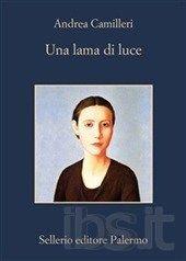 Andrea Camilleri - Una lama di luce