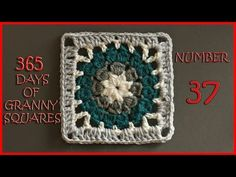 365 Days of Granny Squares Number 37 - YouTube
