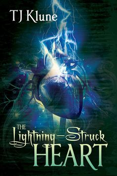 "My Top 10 Books of 2015 - #8: ""The Lightning-Struck Heart"" TJ Klune"
