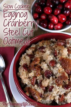 Overnight, Slow Cooker, Eggnog Cranberry Steel-Cut Oatmeal from theyummylife.com