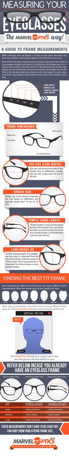 When selecting new eye glasses, it is best to note down the frame size from your old pair of prescription glasses if they fit well on your face.  Source : http://www.marveloptics.com/how-to-guide/frame-sizing-guide.html
