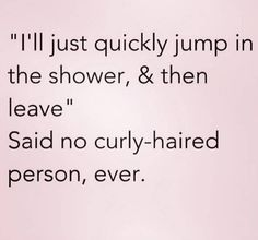 Memes That Are Way Too Real For People With Curly Hair And although it sounds simple, it never is. True Quotes, Funny Quotes, Fact Quotes, Girl Quotes, Curly Hair Quotes, Curly Hair Problems, Struggle Is Real, Stupid Funny, Hilarious