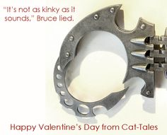 """""""It's not as kinky as it sounds,"""" Bruce lied.  Happy #ValentinesDay from Cat-Tales.  #Batman #Kink"""