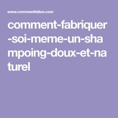 comment-fabriquer-soi-meme-un-shampoing-doux-et-naturel