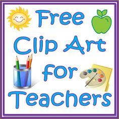 Free Clip Art for Teachers...if you like to make your own resources, you'll love this site!