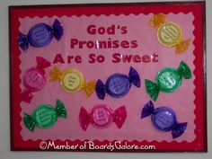 God's Promises are so Sweet Bulletin Board  - maybe for Valentines Day