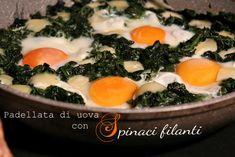 Le uova e spinaci in padella sono un secondo piatto perfetto per risolvere la cena in maniera veloce ed anche equilibrata. Questo è un piatto ricco, ma sano