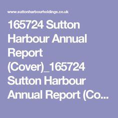 165724 Sutton Harbour Annual Report (Cover)_165724 Sutton Harbour Annual Report (Cover) -…