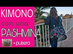 Cómo hacer un KIMONO CON UNA PASHMINA - Fabiana Marquesini - 103 - YouTube Old Clothes, Sewing Clothes, Easy Crafts, Smocking, Projects To Try, Singer, Diy, Youtube, Women's Fashion