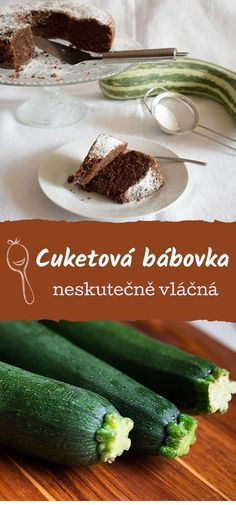 Raw Food Recipes, Healthy Recipes, Cake Tutorial, Summer Recipes, Food Art, Zucchini, Recipies, Food And Drink, Sweets